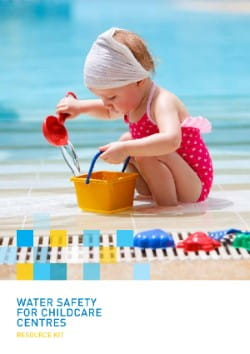 Water safety kit for childcare